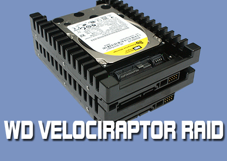 WD VelociRaptor 600GB RAID review