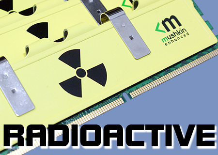 Mushkin PC16000 Radioactive 6GB Review