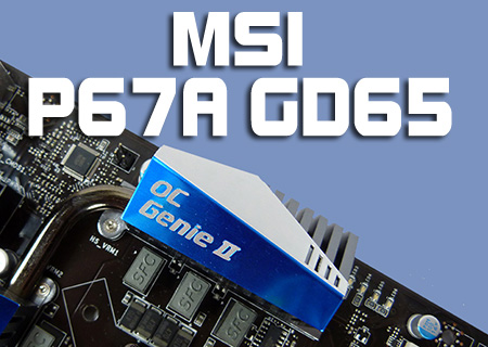 MSI P67A-GD65 Review