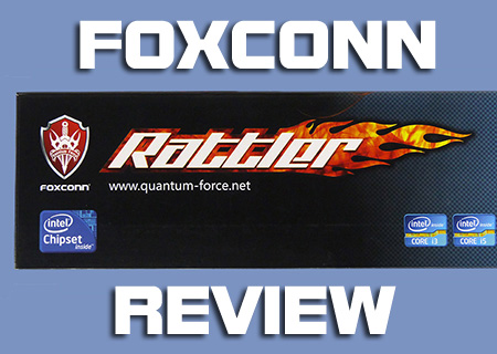 Foxconn P67 Rattler Review and Overclocking