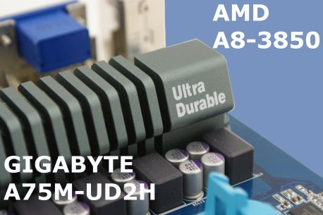 AMD A8-3850 & Gigabyte A75M-UD2H Review