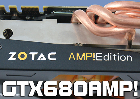 Zotac GTX680 AMP! Edition Review