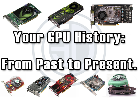 A History of Past GPUs