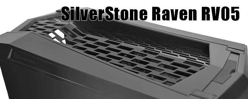 SilverStone Raven RV05 Review
