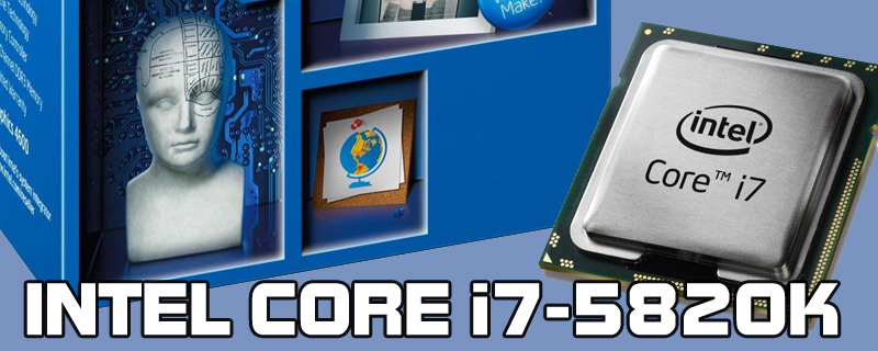 Intel Core i7-5820K Review