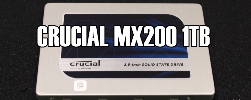 Crucial MX200 1TB SSD Review