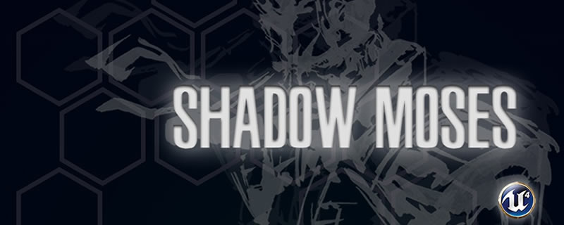 The Unreal Engine 4 Shadow Moses Project has been canceled