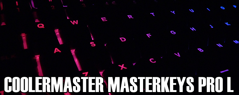 CM Storm Masterkeys Pro L Review