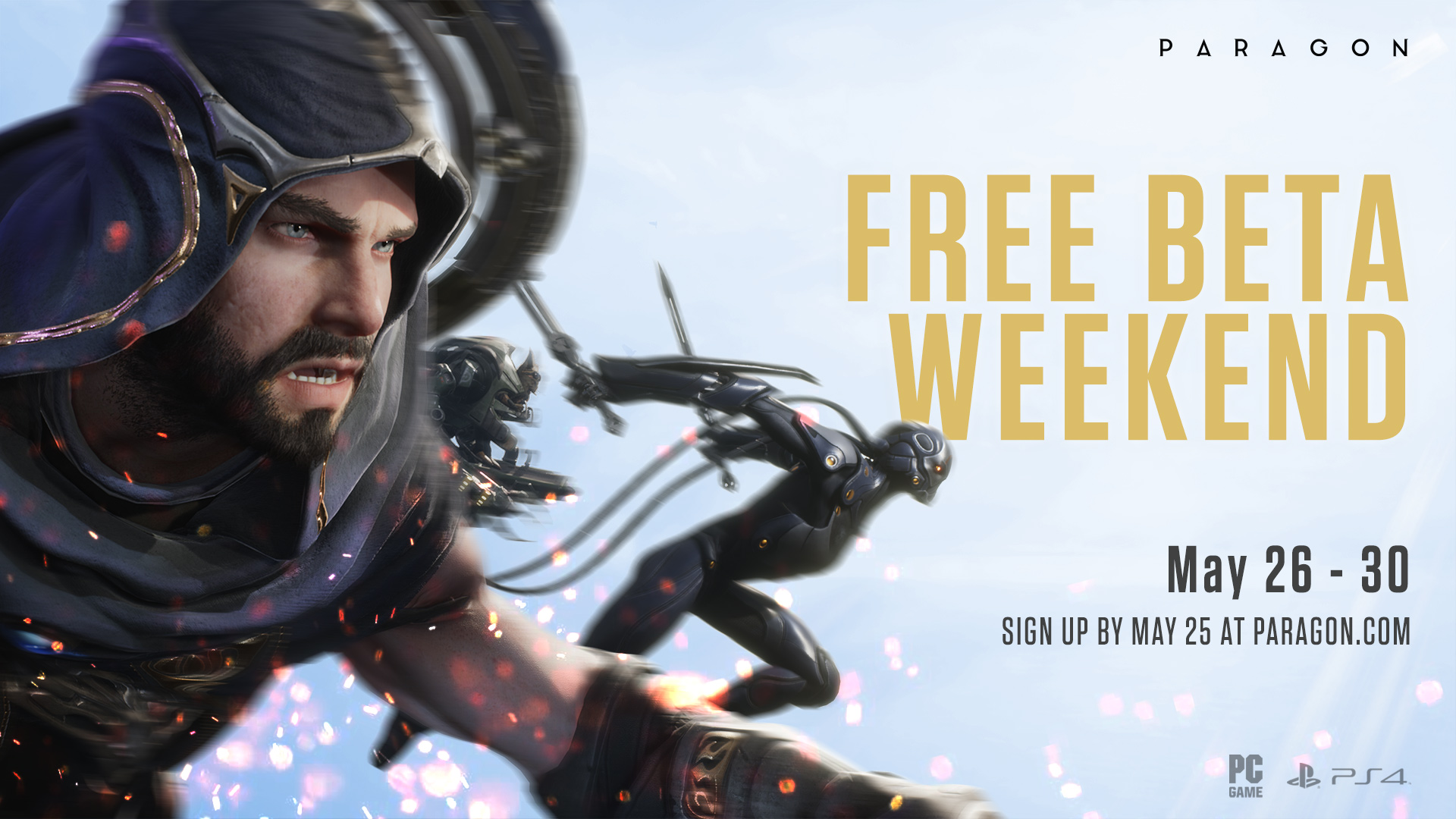 Paragon will have a free Open Beta weekend from on May 26-30th