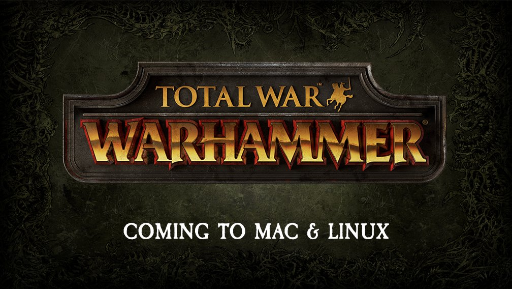 Total War: Warhammer will be coming to Mac and Linux