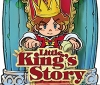 Little King's Story has received an official patch from Durante