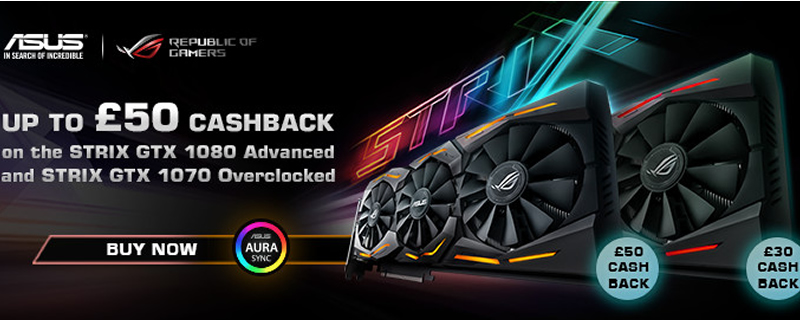 ASUS are now offering up to £50 cashback with select GTX 1080/1070 GPUs