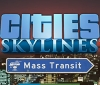 Cities Skylines' Mass Transit expansion will release on May 18th