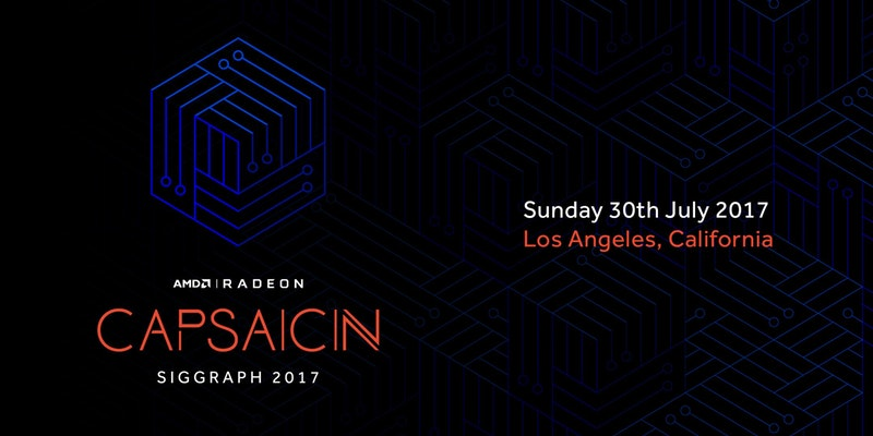AMD reveals their CAPSAICIN SIGGRAPH event