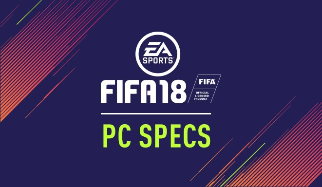 EA releases FIFA 18's Pc system requirements