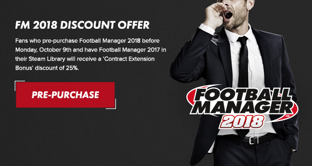 Football Manager 2018 will feature a new graphics engine and several new features
