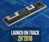 Intel is set to release Optane DIMMs in H2 2018