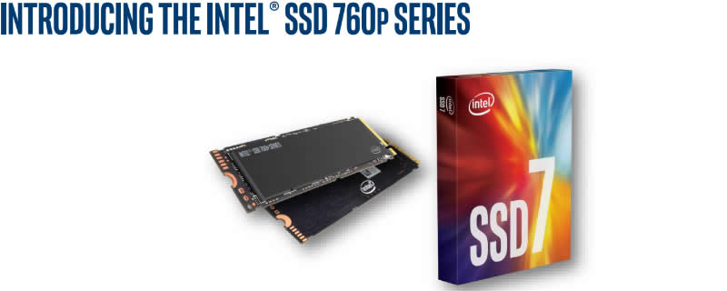 Intel launches their 760p series of high-speed M.2 NVMe SSDs