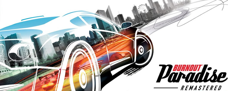 EA reveals Burnout Paradise Remastered for PC, PS4 and Xbox One