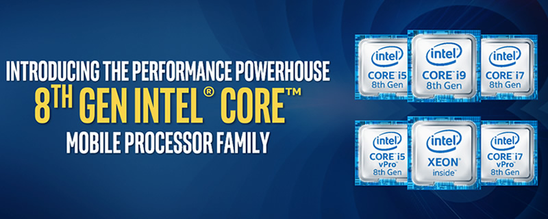 Intel release their 8th Generation of Mobile Processors - Up to 6 cores!