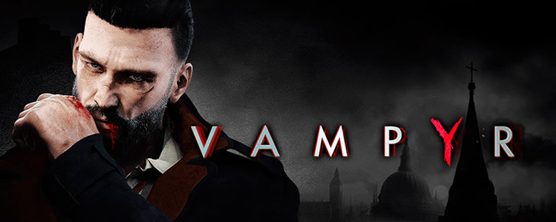 Vampyr's PC system requirements have been released