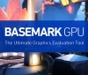 Basemark launches their new Basemark GPU benchmark for Windows, Linux and Android
