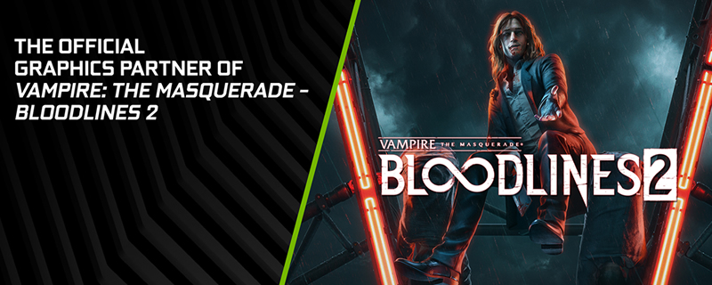 Nvidia confirms that Vampire: The Masquerade Bloodlines 2 will support RTX Technologies
