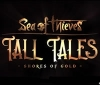 Story content for Sea of Thieves is coming thanks to Tall Tales: Shores of Gold