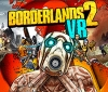 Borderlands 2 VR has been rated for PC - Is the game's release imminent?
