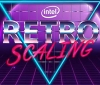 "Intel brings Integer ""Retro"" Scaling it its latest drivers"